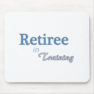Retiree in Training Mouse Mat