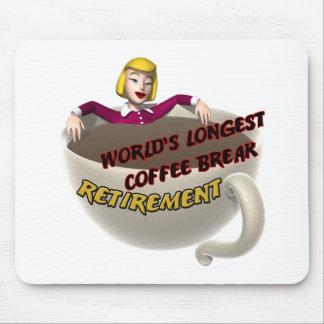 Retirement Coffee Break Mouse Mat