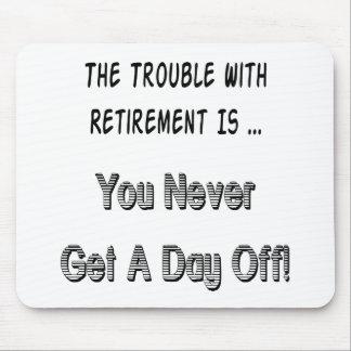 Retirement Complaint Mouse Mat