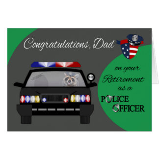 Retirement, Dad, Police Greeting Card