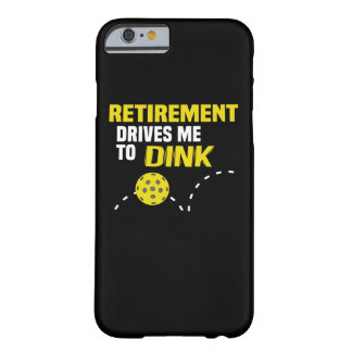 """""""Retirement Drives Me to Dink"""" Pickleball Case"""