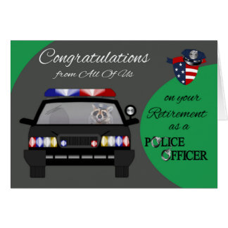 Retirement From All Of Us, Police Greeting Card