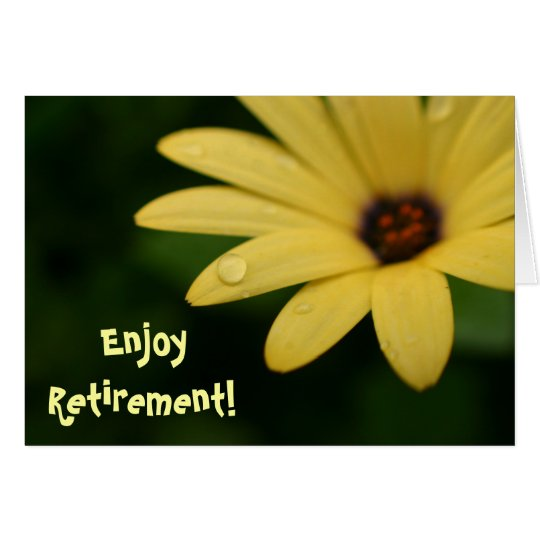 Retirement funny quote yellow flower greeting card