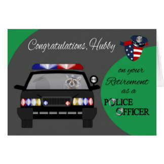 Retirement, Husband, Police Greeting Card
