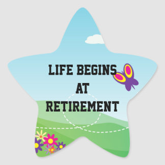 "Retirement: ""Life begins at retirement"" Stickers"