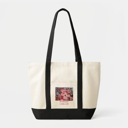 Retirement Loving Life! Tote bags Quality Dogwood
