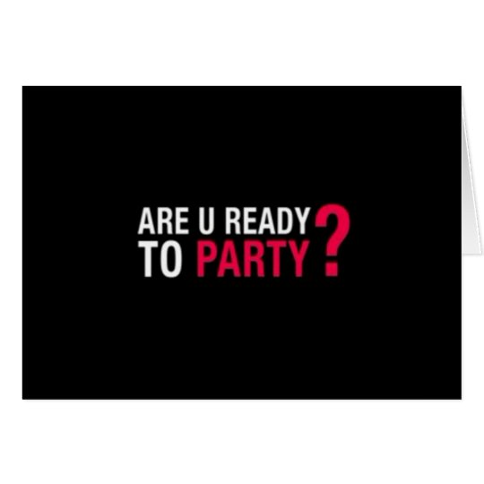 """""""RETIREMENT"""" MAKES IT TIME TO PARTY-ARE YOU READY? CARD"""