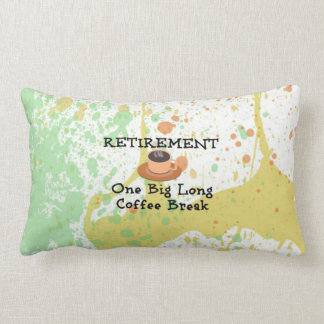 Retirement - One Long Coffee Break Lumbar Pillow