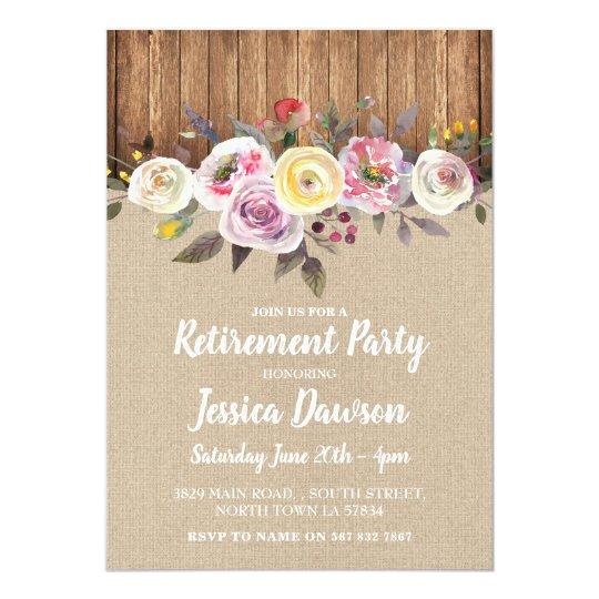 Retirement Party Wood Burlap Floral Rustic Invite
