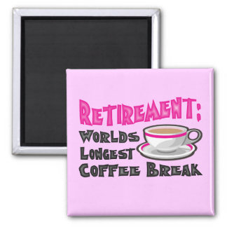 Retirement (Pink) Magnet