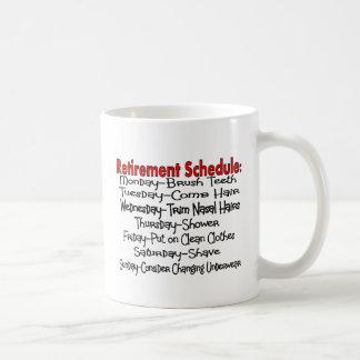 """Retirement Schedule"" Funny Gifts Basic White Mug"