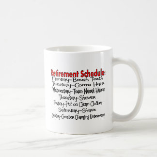 """""""Retirement Schedule"""" Funny Gifts Mugs"""