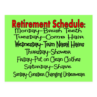 Retirement Schedule Funny Gifts Postcards