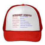 Retirement Schedule -Funny Retirement Gifts Trucker Hat