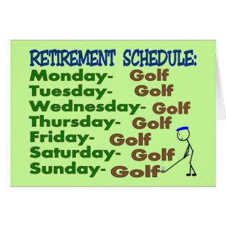 Retirement Schedule GOLFER Greeting Card