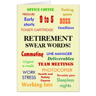 Retirement Swear Words! - Add an image Greeting Card