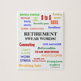 Retirement Swear Words! Funny Retirement Joke Jigsaw Puzzle