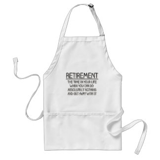 Retirement: Time to do Nothing Standard Apron