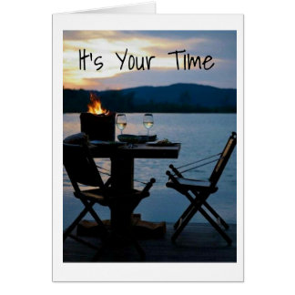 *RETIREMENT*=TIME TO SIT BACK & ENJOY THE VIEW CARD