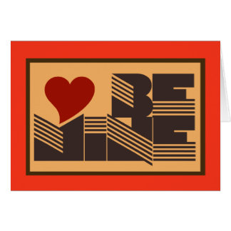 Retro Be Mine Greeting Card