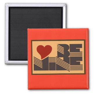 Retro Be Mine Square Magnet
