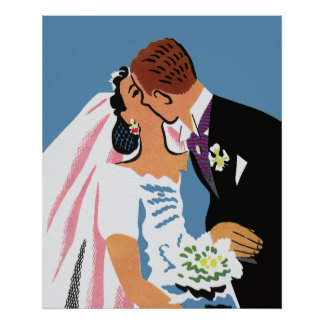 Retro Bride and Groom You May Now Kiss the Bride Posters