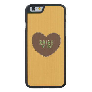Retro Bride to be Carved® Maple iPhone 6 Case