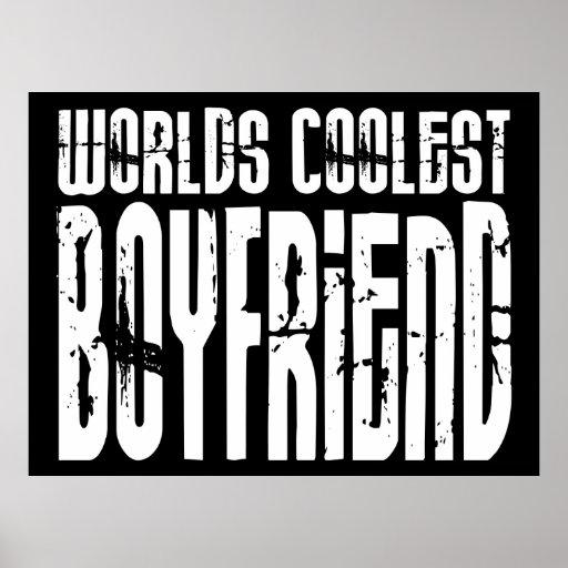 Retro Cool Boyfriends : Worlds Coolest Boyfriend Posters