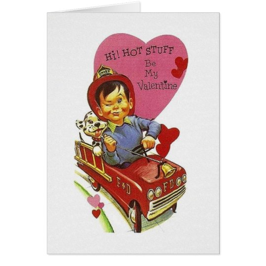 Retro Fire Fighter Hot Stuff Valentine's Day Card