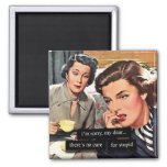 """Retro Housewife """"There's No Cure for Stupid"""" Square Magnet"""