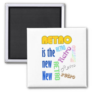 Retro is the new New Square Magnet