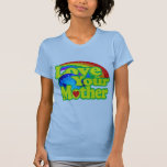 Retro Love Your Mother Earth