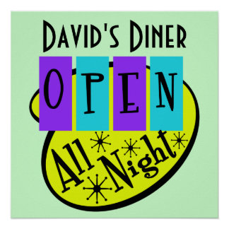 Retro OPEN ALL NIGHT Diner Sign Posters