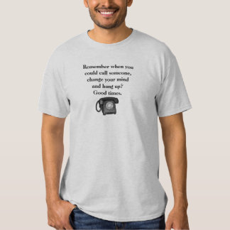 Retro Phone Old Days Good Times Funny T-shirts