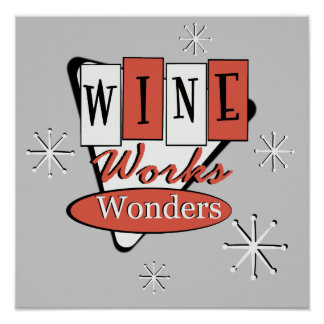 Retro Red And Black Wine Works Wonders Wall Art
