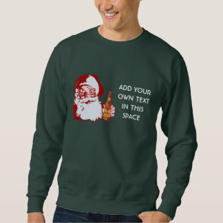 Retro Santa Claus with Beer Create Your Own Pull Over Sweatshirts