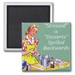 """Retro """"Stressed is Desserts spelled backwards"""" Mag Fridge Magnet"""