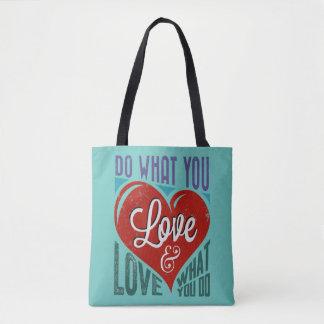 Retro Text Design: DO WHAT YOU LOVE ... Tote Bag