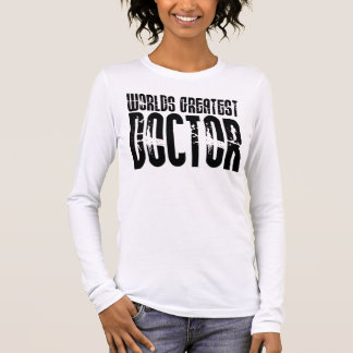Retro Urban Cool Doctors : World's Greatest Doctor Long Sleeve T-Shirt