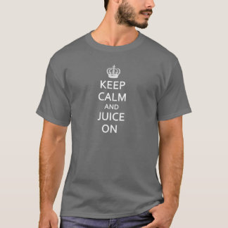 Retro Vintage Keep Calm and Juice On! T-Shirt