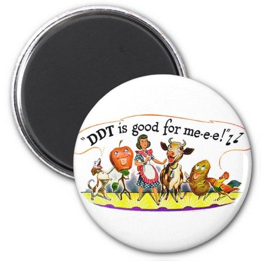 Retro Vintage Kitsch Ad DDT is Good for Me 6 Cm Round Magnet