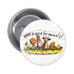 Retro Vintage Kitsch Ad DDT is Good for Me Buttons
