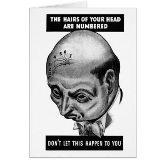 Retro Vintage Kitsch Bald The Hairs on Your Head Greeting Card