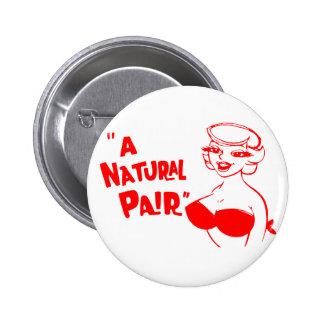 Retro Vintage Kitsch Cartoon Pinup Natural Pair 6 Cm Round Badge