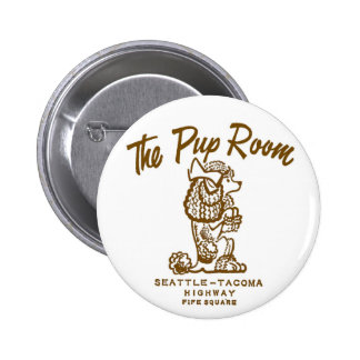 Retro Vintage Kitsch Diner 'The Pup Room' Buttons