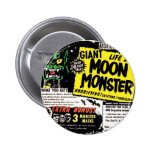 Retro Vintage Kitsch Giant Moon Monster Comic Ad Pinback Buttons