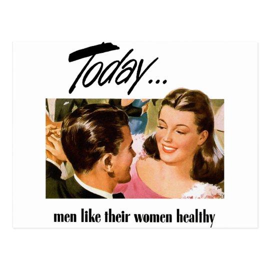 Retro Vintage Kitsch Men Like Their Women Heathly
