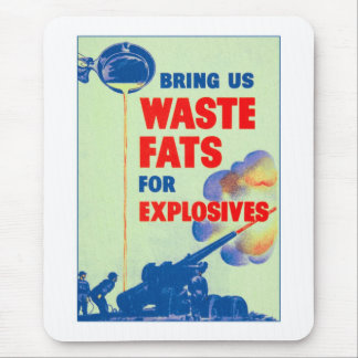 Retro Vintage Kitsch War Bring Us Your Waste Fats Mouse Pad