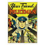 Retro Vintage Kitsch Your Friend The Policeman Greeting Card