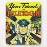 Retro Vintage Kitsch Your Friend The Policeman Mouse Pad